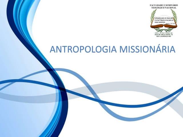 4 antropologia missionária