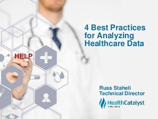4 Best Practices for Analyzing Healthcare Data