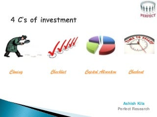 4 C's of Investment Process - Cloning, Checklist, Capital Allocation, Checkout