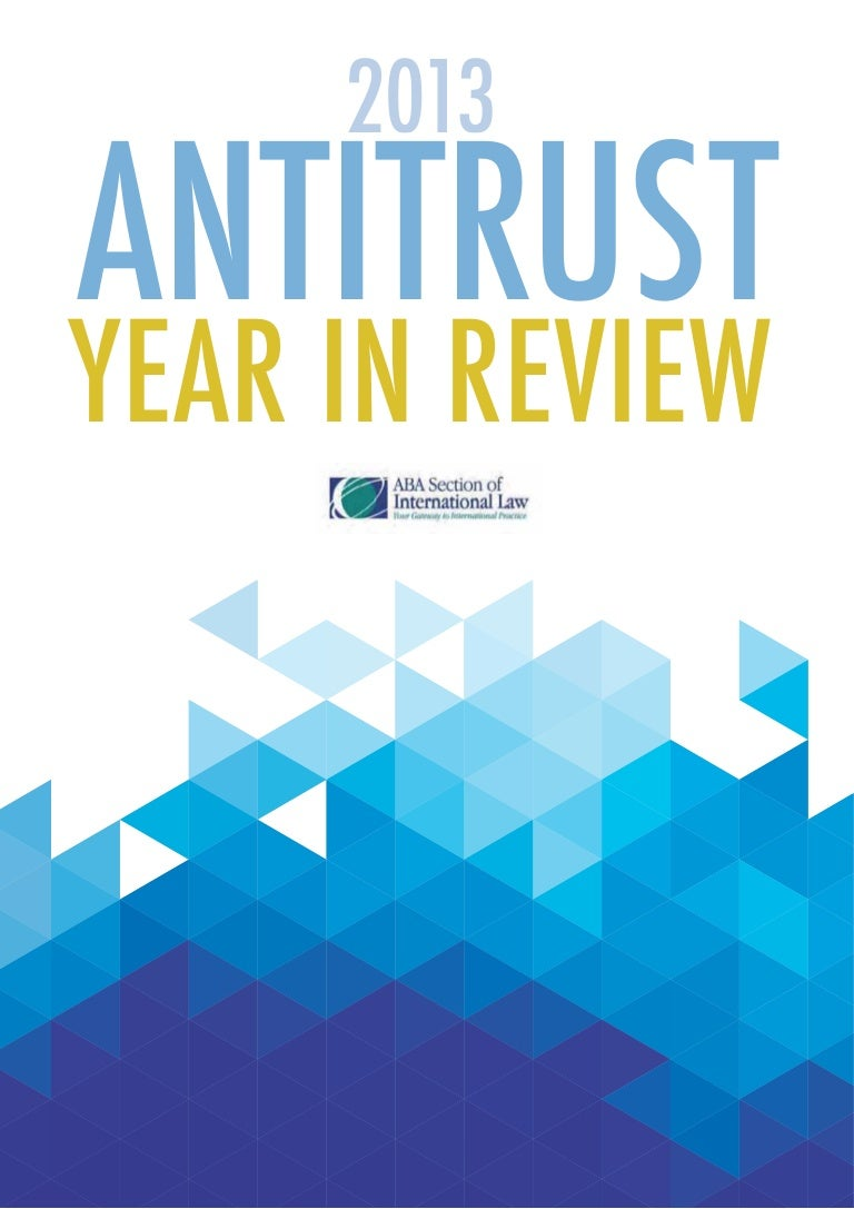Design Construction Et Associés Granville 2013 antitrust year in review uk chapter