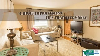 4 Home Improvement Tips That Save Money