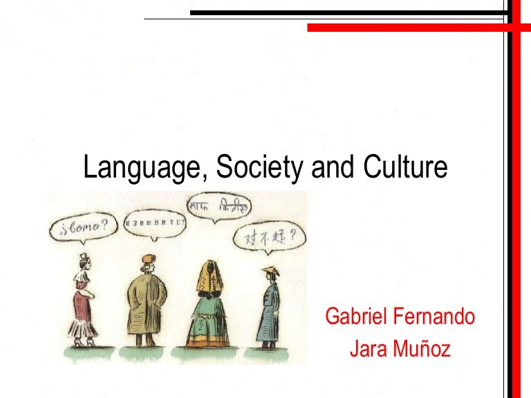 language society and culture