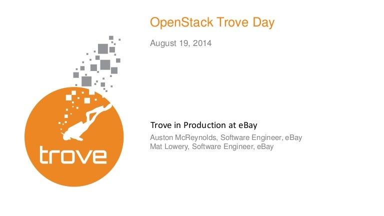Openstack Trove In Production At Ebay Trove Day 2014