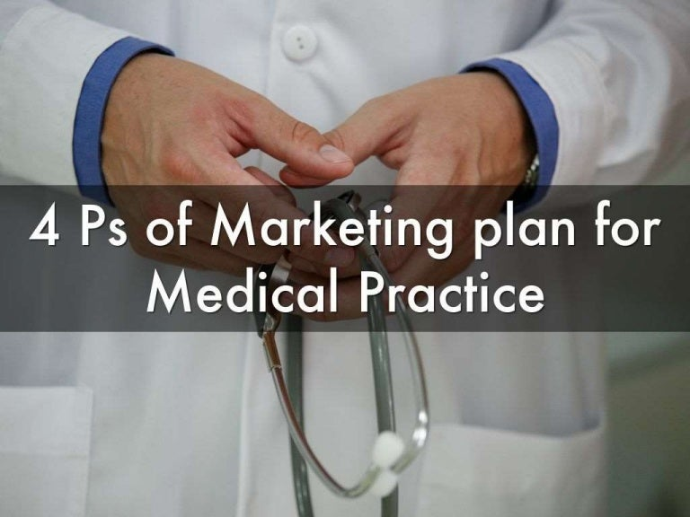 4 P's of Marketing Plan for Medical Practices