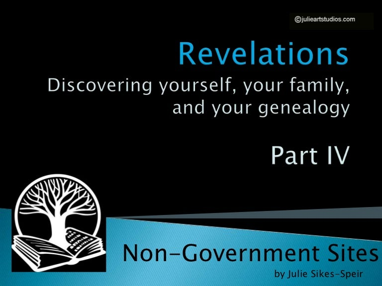 4 revelations genealogy study (83 slides) non government sites