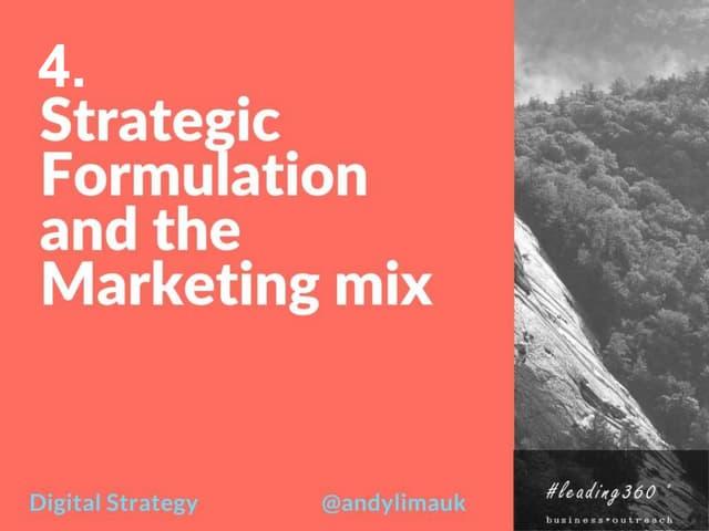 Strategic Formulation and Marketing Mix