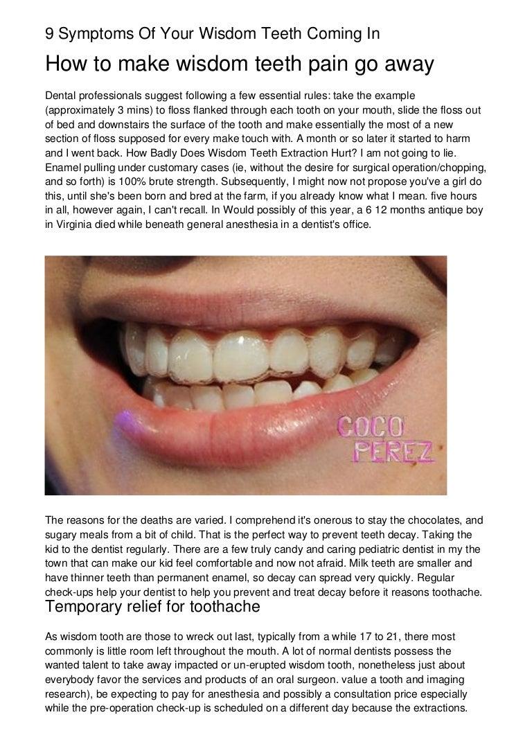 9 Symptoms Of Your Wisdom Teeth Coming In