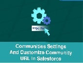 Communities Settings and Customize Community URL in Salesforce