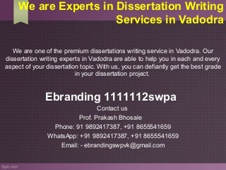 5.we are experts in dissertation writing services in vadodra