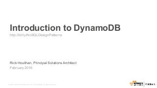 February 2016 Webinar Series - Introduction to DynamoDB
