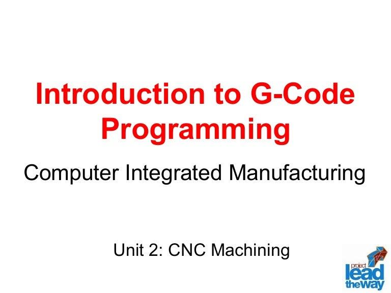 Cnc machine tool (g&m code program) ppt video online download.