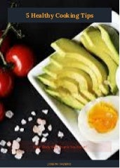5 Healthy Cooking Tips