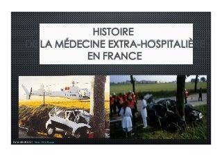 Histoire de la médecine d'urgence extra-hospitalière - Part 1
