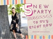 5 New Party Dresses to Buy Right Now | FemmeConnection