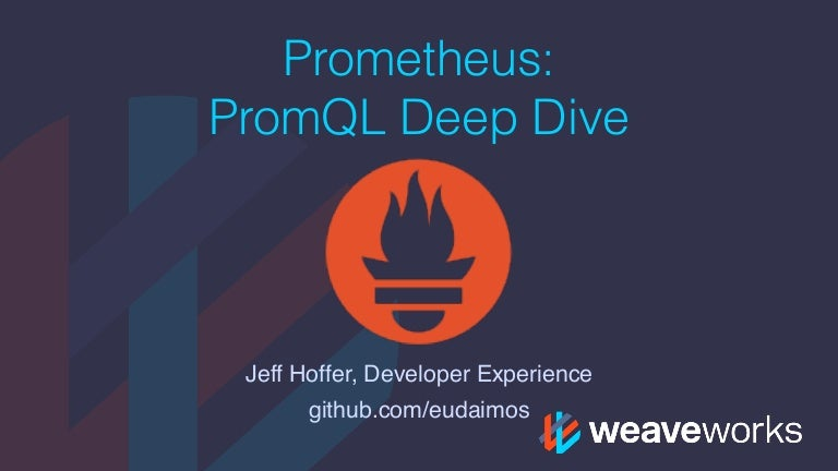 PromQL Deep Dive - The Prometheus Query Language
