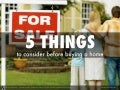 5 Things to consider before buying a home by REMAX of Valencia CA's Paris911 Team