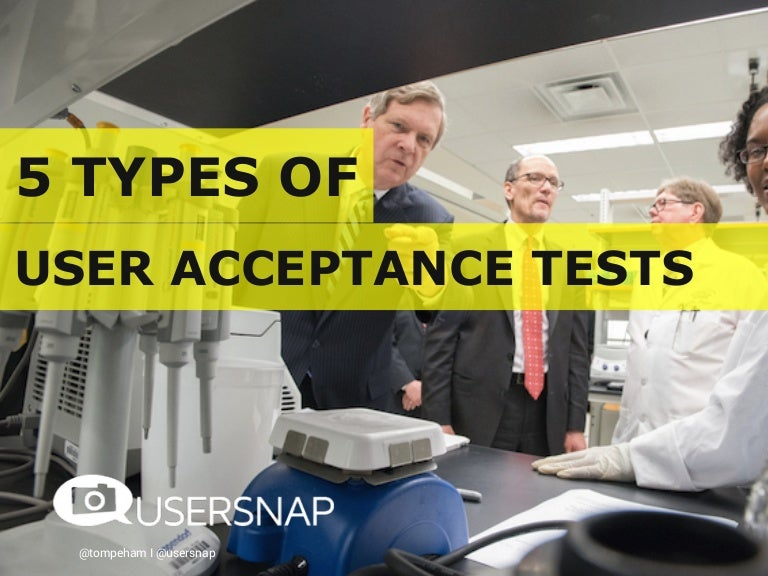 5 Types of USER ACCEPTANCE TESTING (UAT)