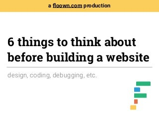 6 Things to Think About Before Building Your Website