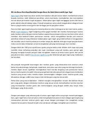 www.togelkita.org - Agen Togel - 500 juta bonus klaim dapat berakibat kerugian besar jika salah dalam memilih agen togel