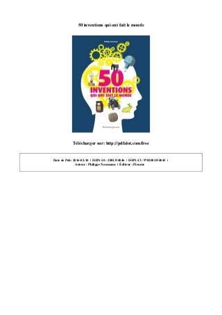 50inventionsquiontfaitlemonde-1710010812