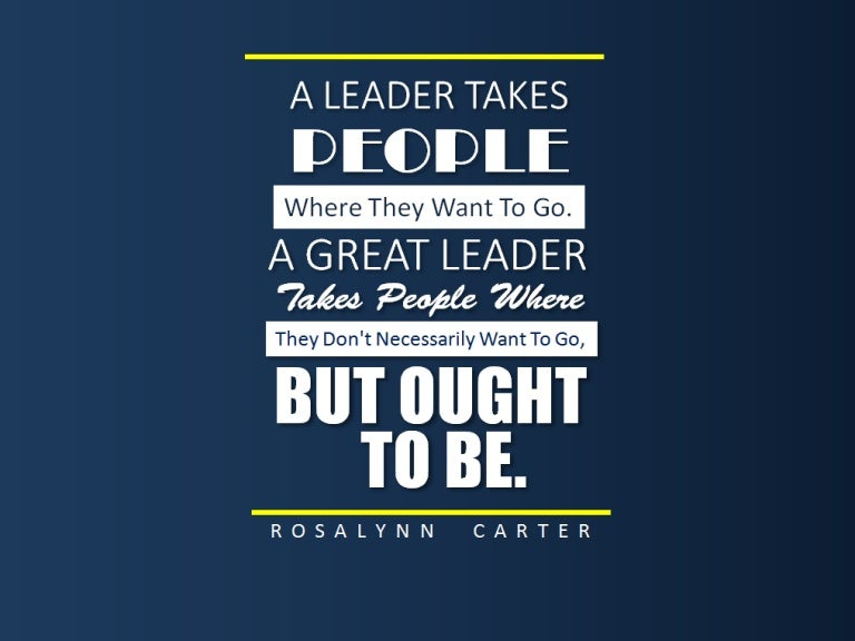 Leaders Quotes Best 50 Motivational Leadership Quotes