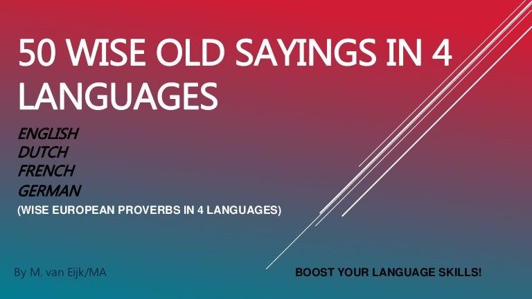 50 Old Proverbs English French German Dutch M Van Eijk
