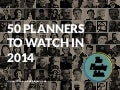 50 planners to watch in 2014 - The Planning Salon