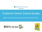 50 quotes from leaders on customer obsession, customer culture and customer centricity