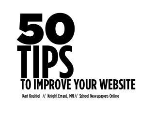 50 Tips to Improve Your Website
