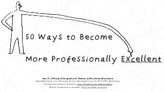 50 Ways to Become More Professionally Excellent