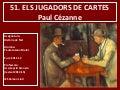 51. ELS JUGADORS DE CARTES. PAUL CÉZANNE