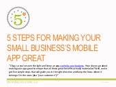 5 STEPS FOR MAKING YOUR BUSINESS'S APP GREAT