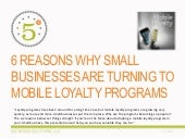 6 REASONS WHY SMALL BUSINESSES ARE TURNING TO MOBILE LOYALTY PROGRAMS
