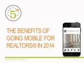 THE BENEFITS OF GOING MOBILE FOR REALTORS® IN 2014