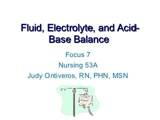 fluid, electrolytes, acid base balance
