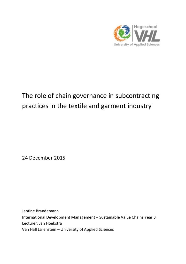 Chain governance and subcontracting in textile and garment industry geenschuldenfo Choice Image