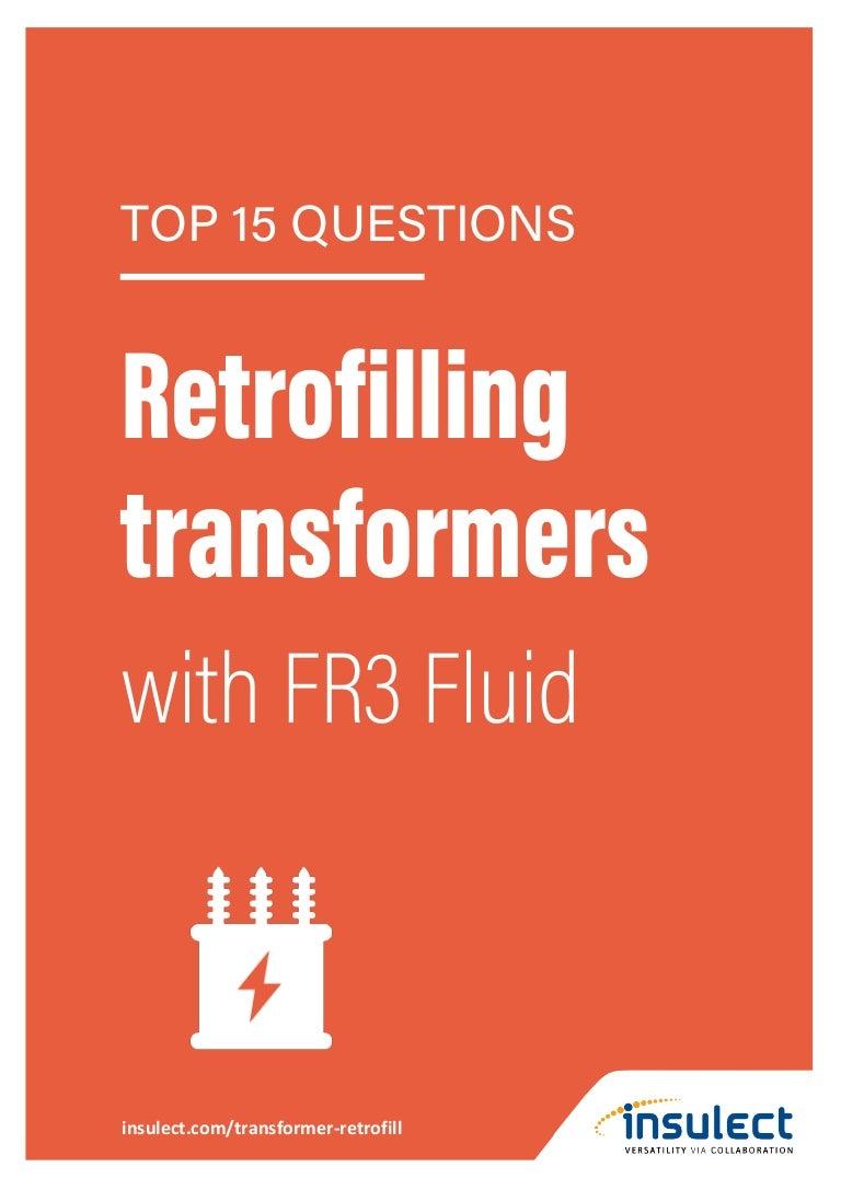 15 Questions Retrofilling Transformers Fr3 Insulect