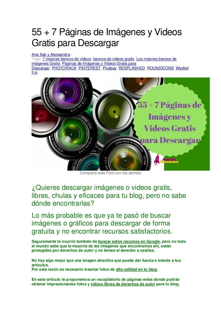 55 + 7 Páginas de Imágenes y Videos Gratis para Descargar