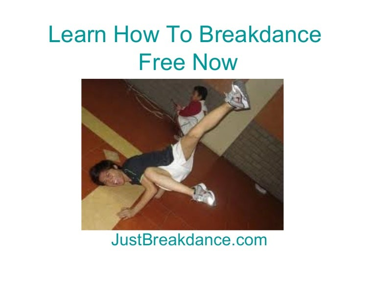 how to breakdance for beginners step by step