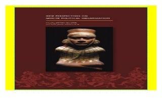 New Perspectives on Moche Political Organization (Dumbarton Oaks Pre-Columbian Symposia and Colloquia) paperback$