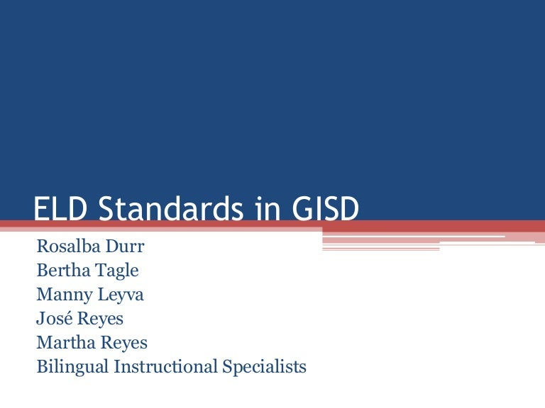 ELD Standards in GISD for Instructional Coaches