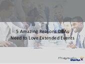 5 Amazing Reasons DBAs Need to Love Extended Events