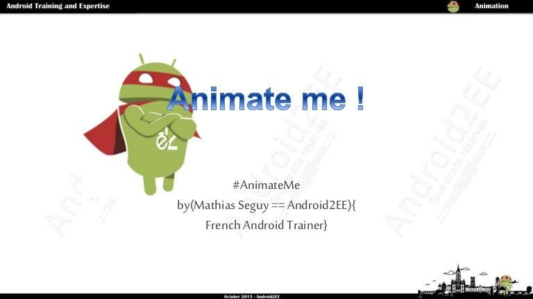 Animate Me! if you don't do it for me, do it for Chet - DroidconLondo…