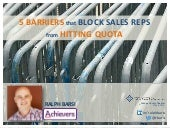 Five Barriers that Block Sales Reps from Hitting Quota