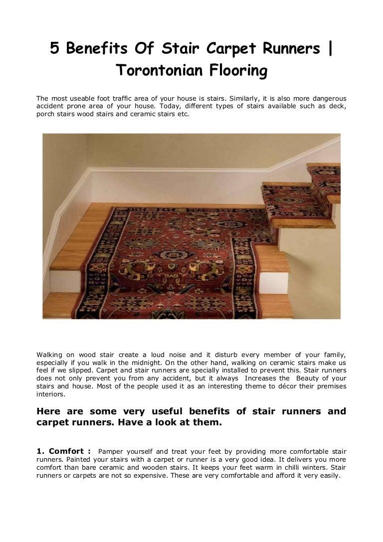 5 Benefits Of Stair Carpet Runners Torontonian Flooring