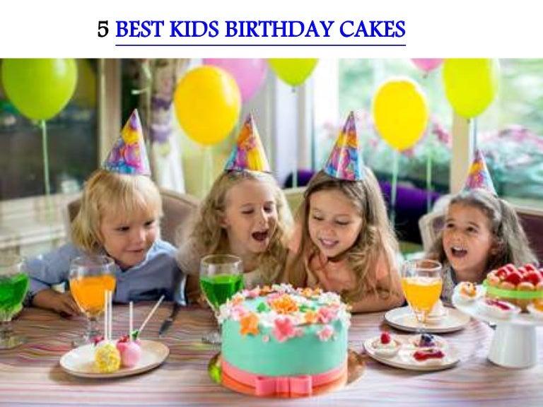 Fantastic 5 Best Kids Birthday Cakes Funny Birthday Cards Online Necthendildamsfinfo