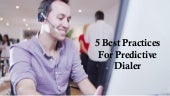 5 Best Practices for Predictive Dialer