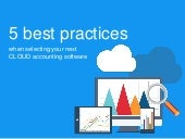 5 best practices when selecting your next cloud accounting software