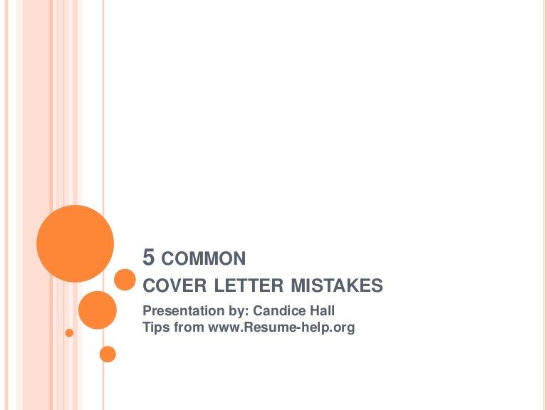 Common Cover Letter Mistakes