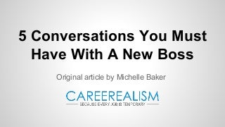 5 Conversations You MUST Have With A New Boss